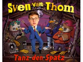 "Sven van Thom ""Tanz den Spatz""  Kinderkonzert"