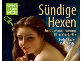 Sündige Hexen - Ein Shakespeare zwischen Himmel und Hölle