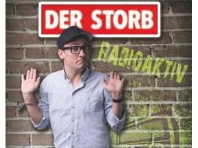 """Der Storb """"Radioaktiv"""""""