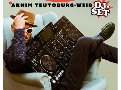 Arnim Teutoburg-Weiss • DJ Set