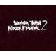 Summer Trash Indoor Festival (Freitag)